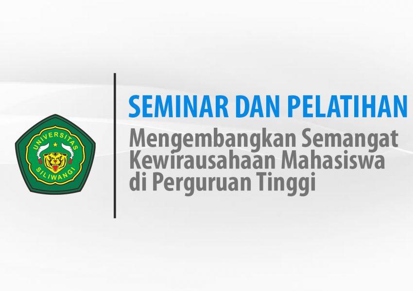 Seminar dan Pelatihan UPT Kewirausahaan